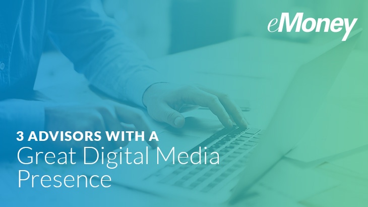 emoney advisors with a great digital media presence
