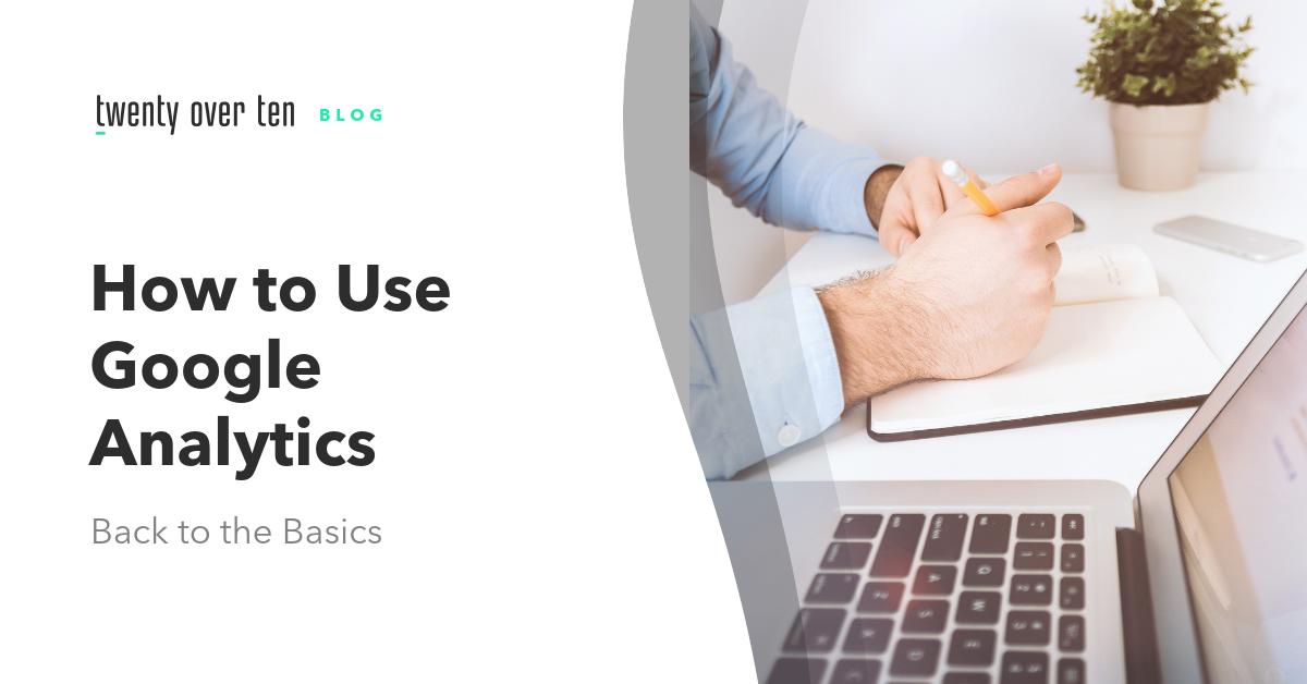 Google Analytics Basics for financial advisors
