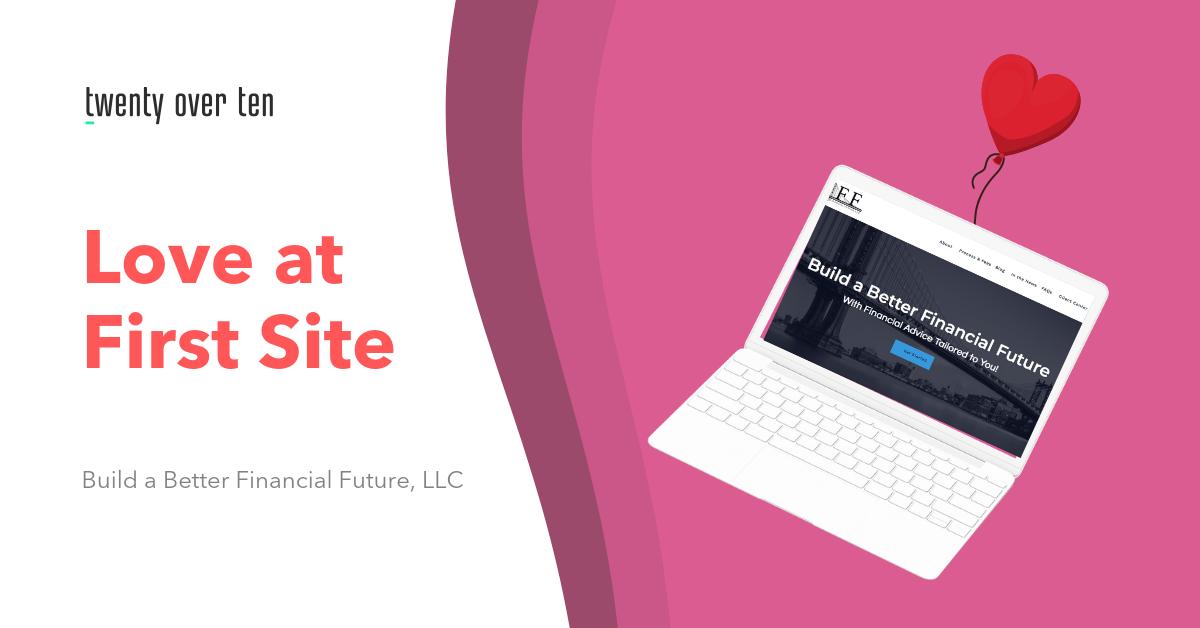 best advisor websites, Build a Better Financial Future, LLC