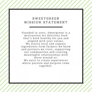 Sweetgreen Mission Statement