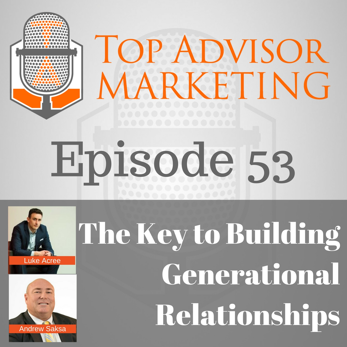 Building Generational Relationships for Financial Advisors