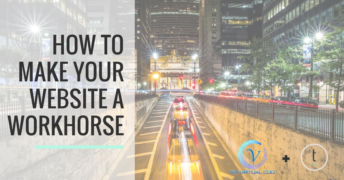 Webinar Replay: Make Your Website a Workhorse – Twenty Over Ten