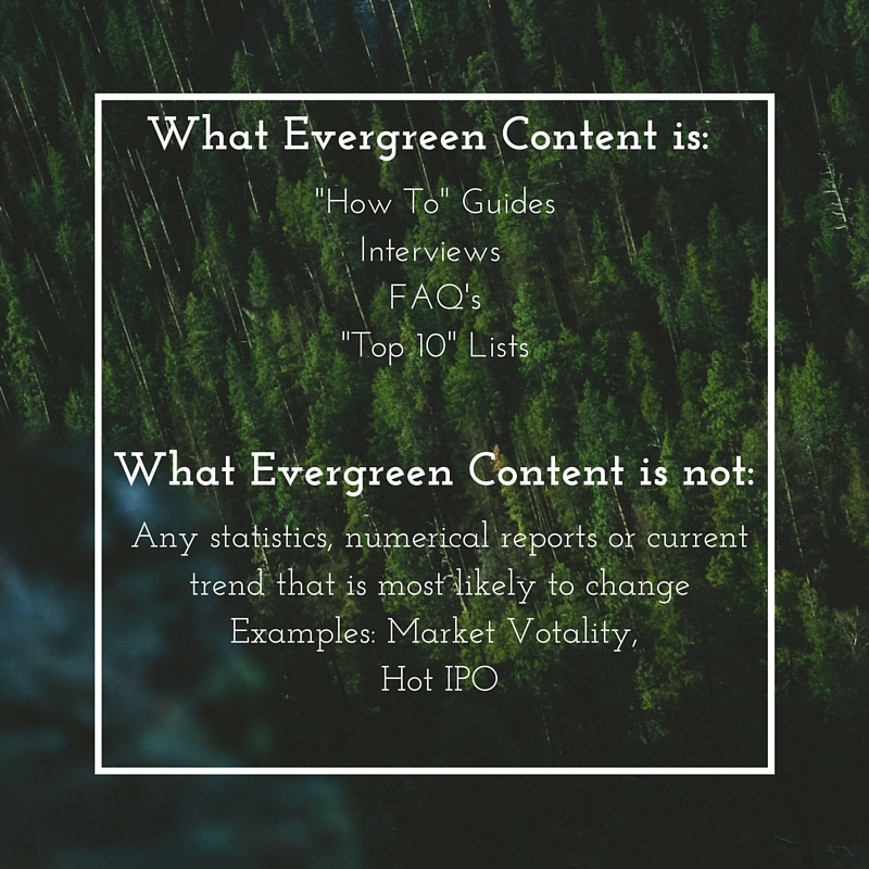 What Evergreen Content is_ What Evergreen Content is not_-2