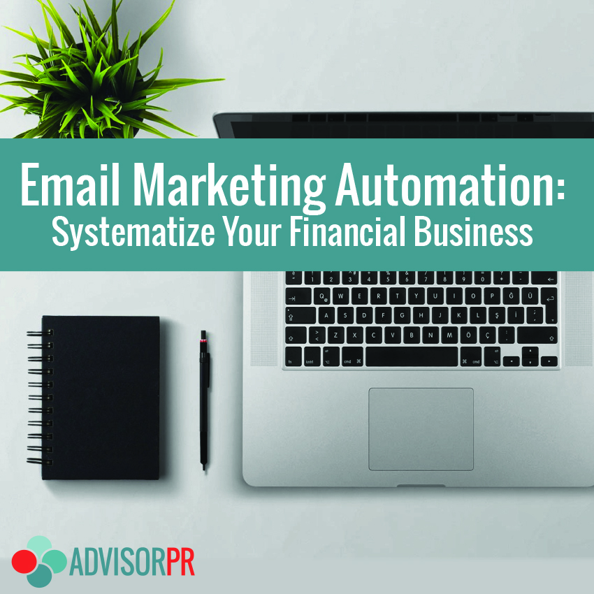 Email Marketing Automation with AdvisorPR