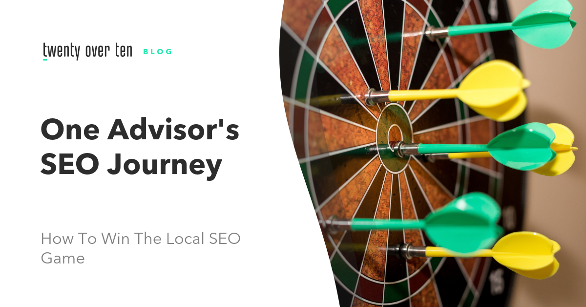 one financial advisor's seo journey - how to win in local seo