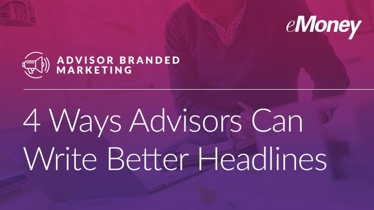 emoney better headlines for advisors