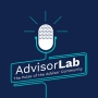 Advisor Lab podcast