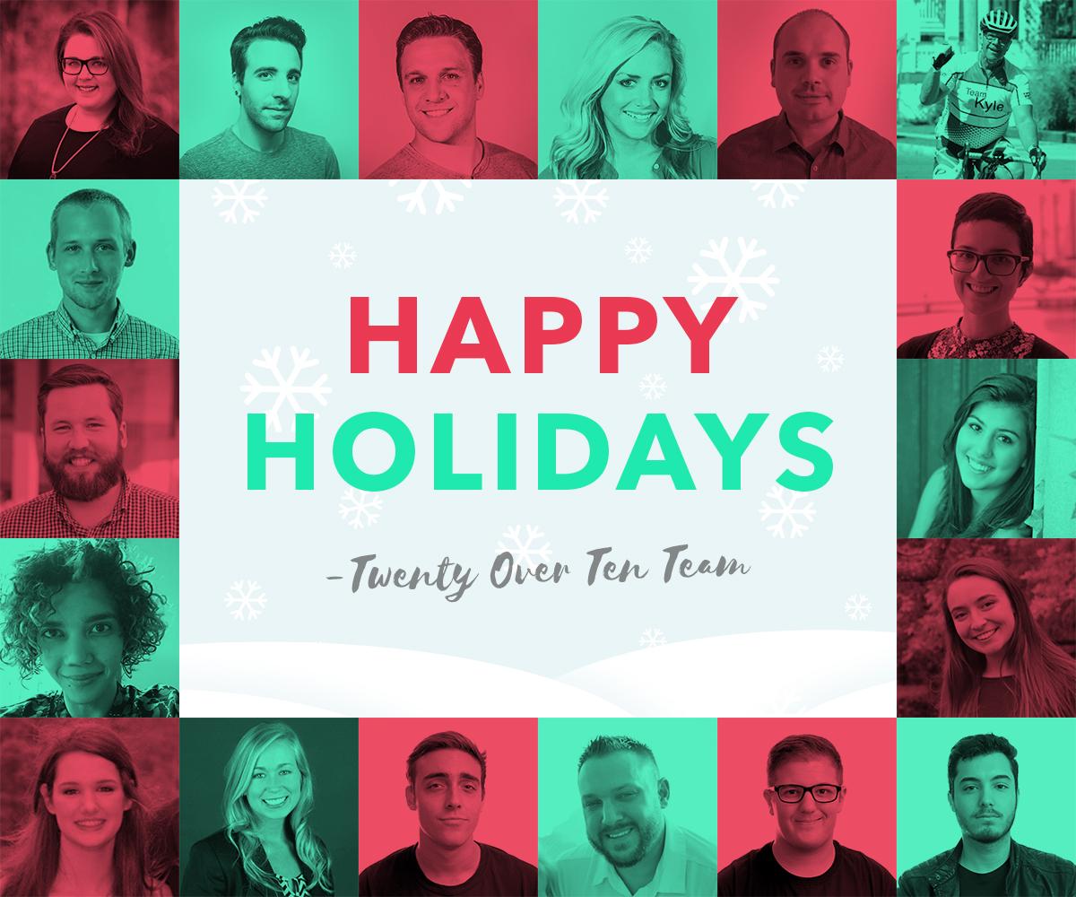 happy holidays from twenty over ten