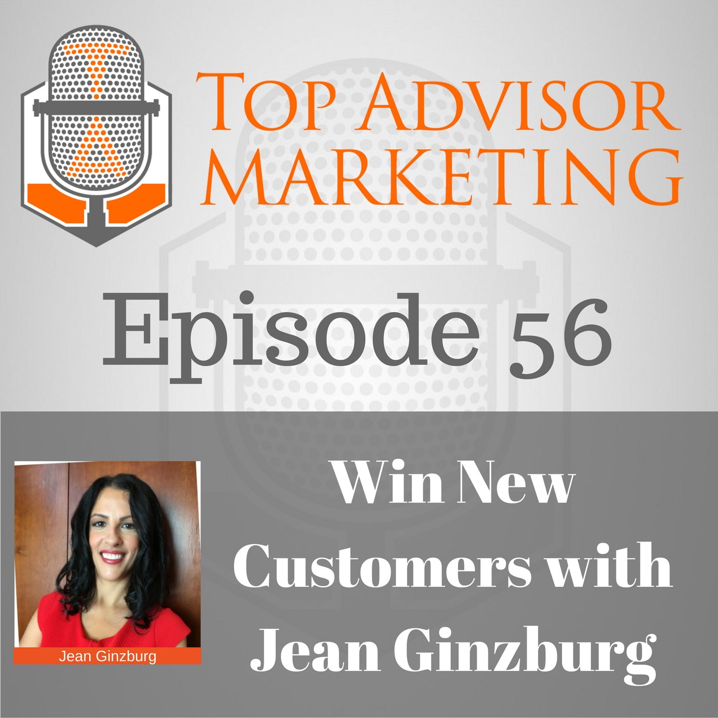 top advisor marketing episode 56
